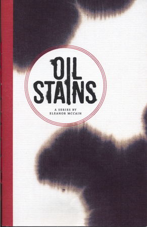 The Oil Stains Series by Eleanor McCain